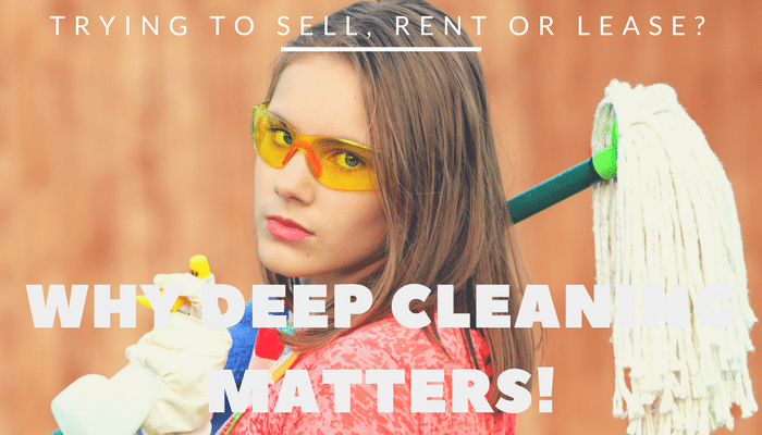 Why Deep Cleaning Matters When Trying to Lease a Property