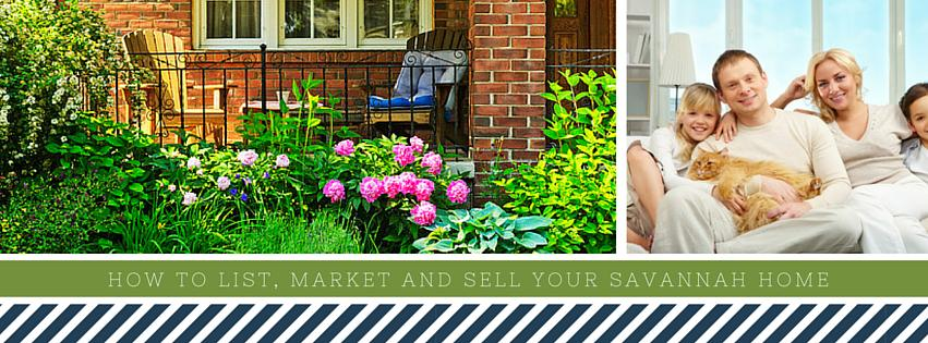 How to List, Market and Sell Your Savannah Home