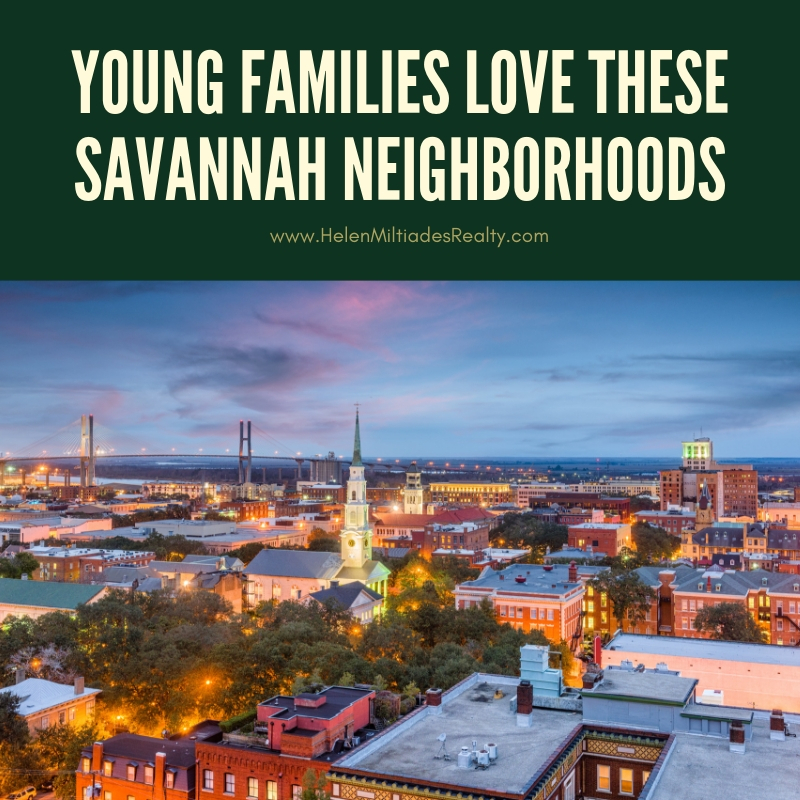 Young Families Love These Savannah Neighborhoods